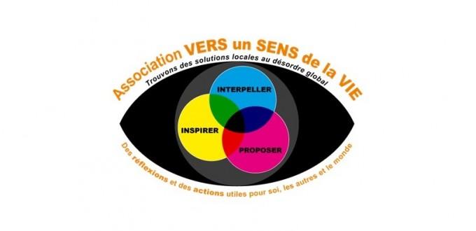 Les vocations de l'association Vers un Sens de la Vie et son site : http://versunsensdelavie.com/