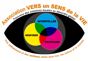 Les vocations de l'association Vers un Sens de la Vie et son site : http://versunsensdelavie.com/