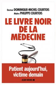 Le livre noir de la medecine