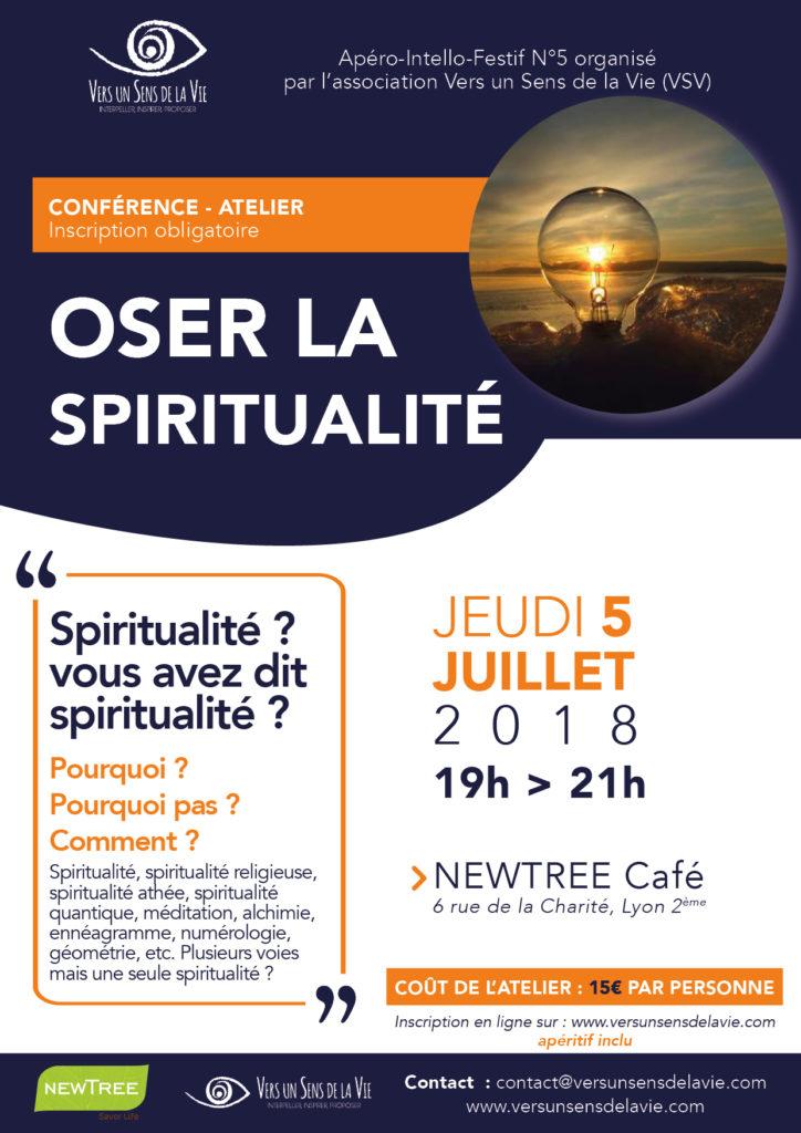 OSER la Spiritualité jeudi 5 juillet 19H à Lyon